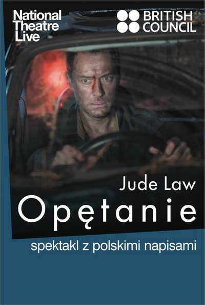 National Theatre Live: Opętanie z Jude'em Law