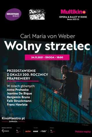 Wolny strzelec z okazji 200. rocznicy prapremiery i 200. rocznicy istnienia Konzerthaus Berlin
