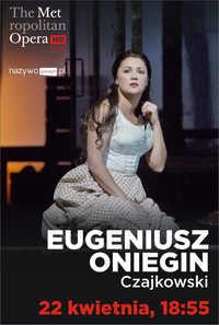 Met Opera: Eugeniusz Oniegin