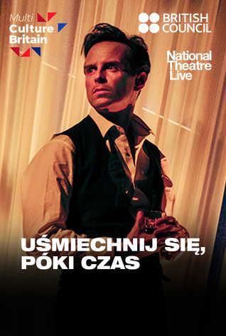 National Theatre Live: Uśmiechnij się, póki czas (Present Laughter)