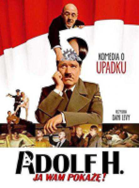 Adolf H. Ja wam pokażę