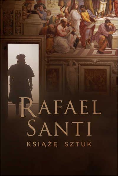 Wystawa na ekranie: Rafael Santi. Książę sztuk
