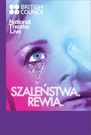 National Theatre Live: Szaleństwa. Rewia