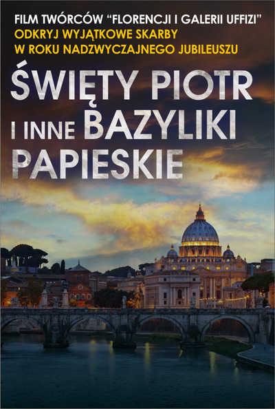 Wystawa na ekranie: Święty Piotr i inne papieskie bazyliki Rzymu