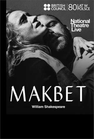 National Theatre Live: Makbet na żywo