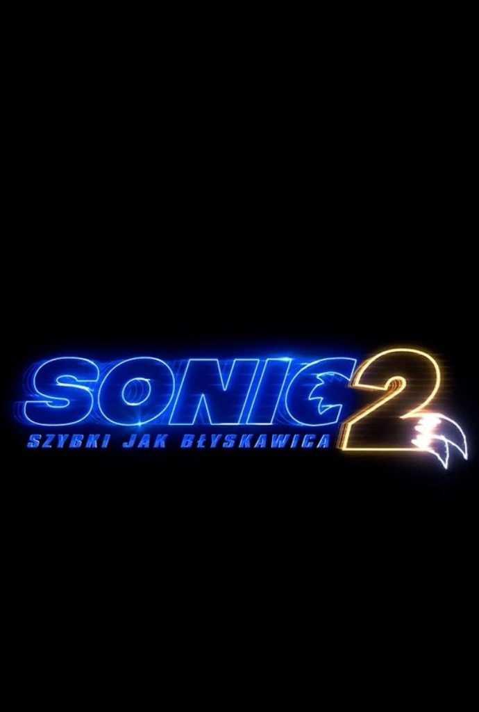 Sonic 2: Szybki jak błyskawica