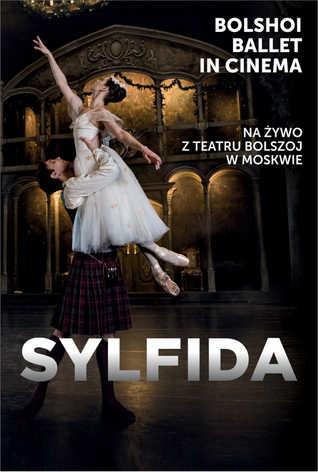 Balet Bolszoj: Sylfida LIVE