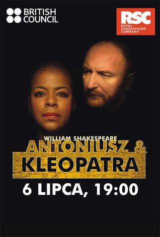Royal Shakespeare Company: Antoniusz i Kleopatra