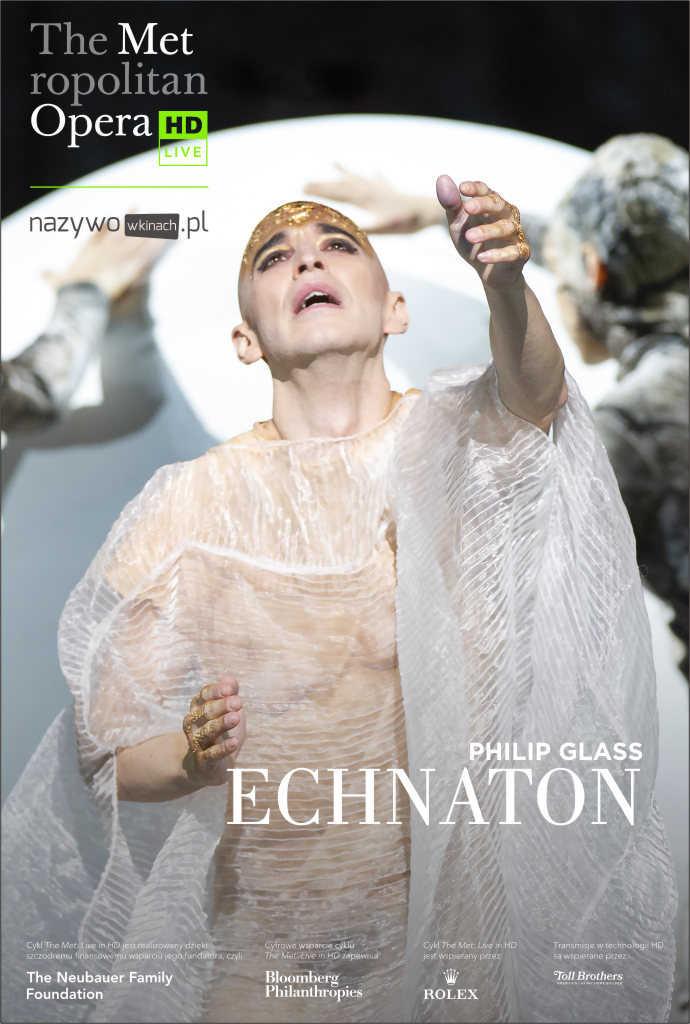 Met Opera: Echnaton LIVE