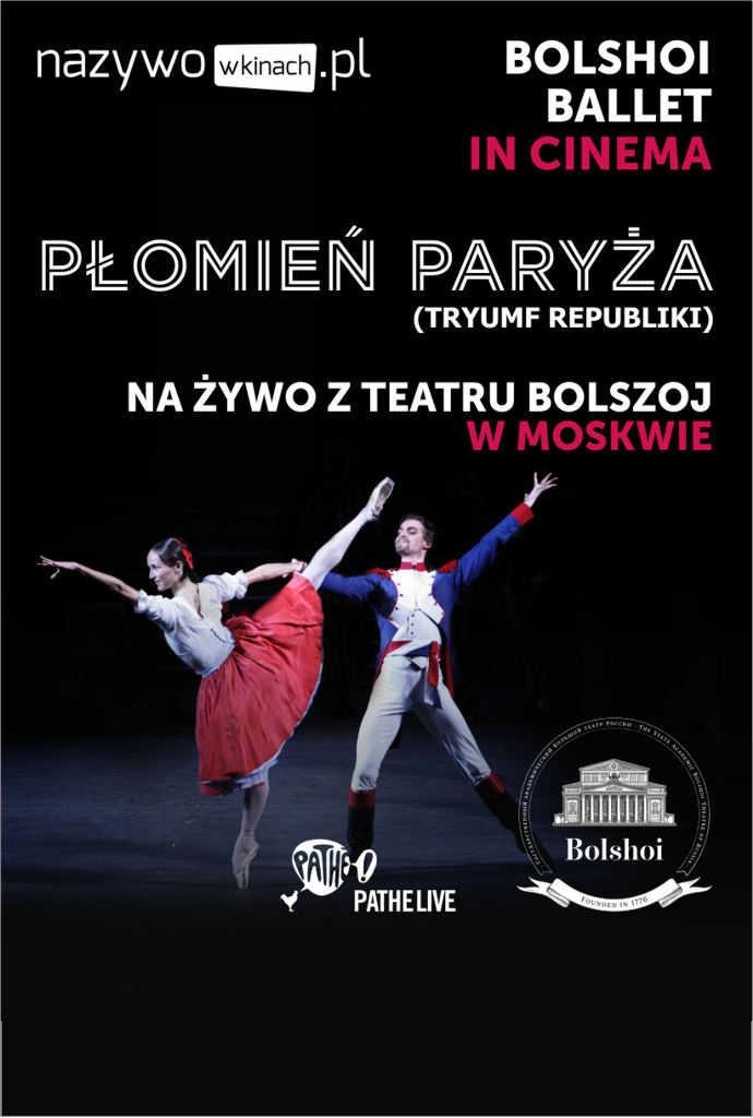 Balet Bolszoj: Płomień Paryża (Tryumf Republiki)