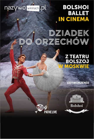 Balet Bolszoj: Dziadek do orzechów