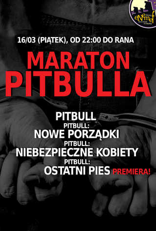 ENEMEF: Maraton Pitbulla