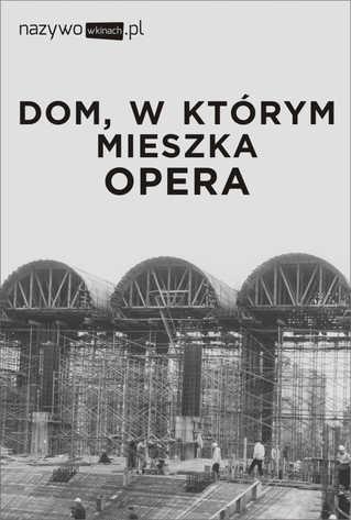 Met Opera: Dom, w którym mieszka opera