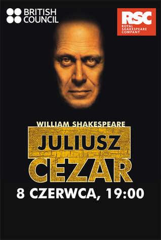 Royal Shakespeare Company: Juliusz Cezar