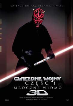 Gwiezdne wojny: Cz. I - Mroczne widmo