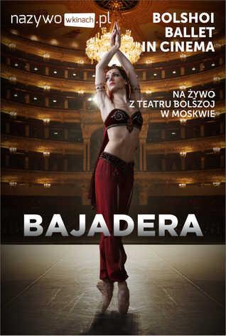 Balet Bolszoj: Bajadera LIVE