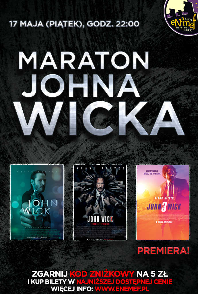 ENEMEF: Maraton Johna Wicka