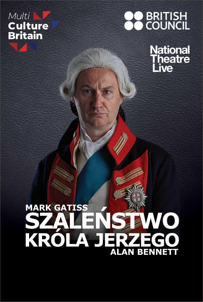 National Theatre Live: Szaleństwo króla Jerzego