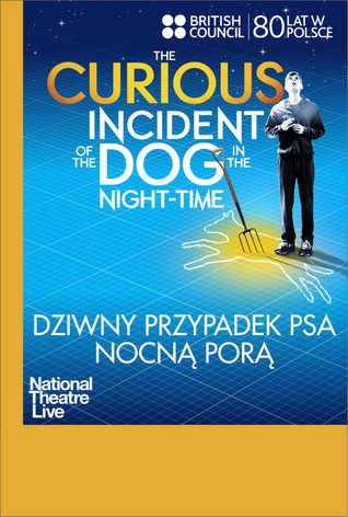 National Theatre Live: Dziwny przypadek psa nocną porą
