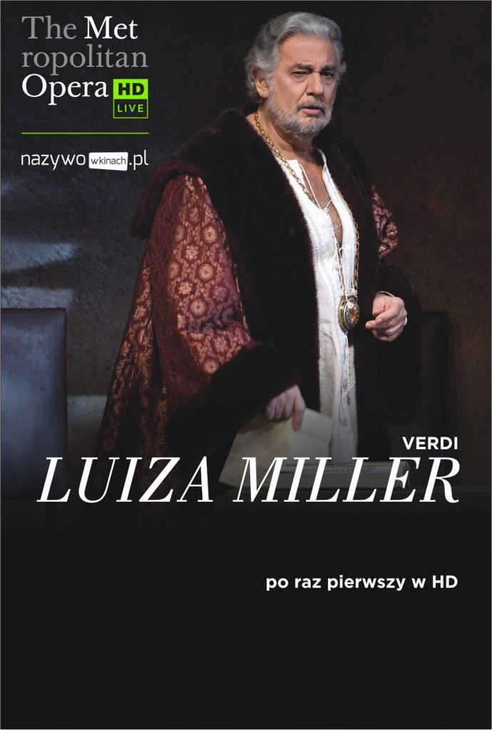 Met Opera: Luiza Miller