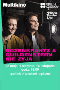 National Theatre Live: Rosencrantz i Guildenstern nie żyją