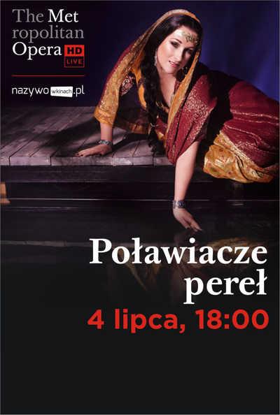 Met Opera: Poławiacze pereł