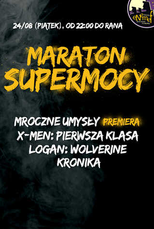 ENEMEF: Maraton Supermocy