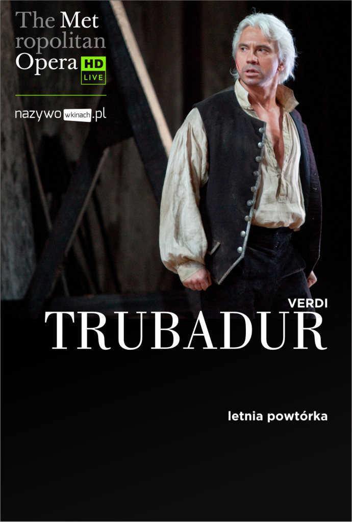 Met Opera: Trubadur