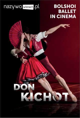 Balet Bolszoj: Don Kichot