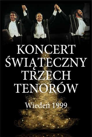 Koncert świąteczny trzech tenorów – Wiedeń 1999