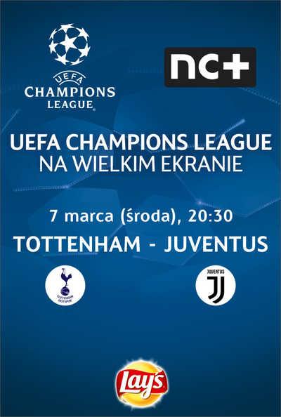Liga Mistrzów UEFA: Tottenham - Juventus