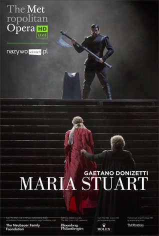 Met Opera: Maria Stuart LIVE
