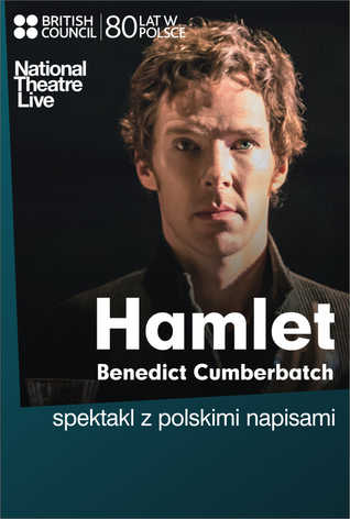 National Theatre Live: Hamlet z Benedictem Cumberbatchem