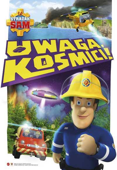 Poranki: Strażak Sam: Uwaga, kosmici!