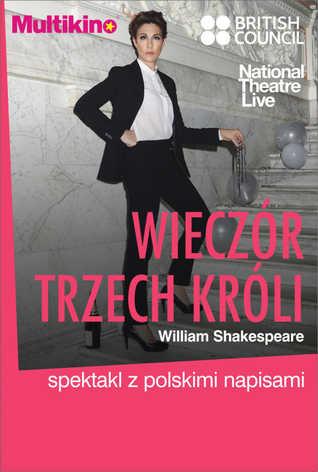 National Theatre Live: Wieczór Trzech Króli