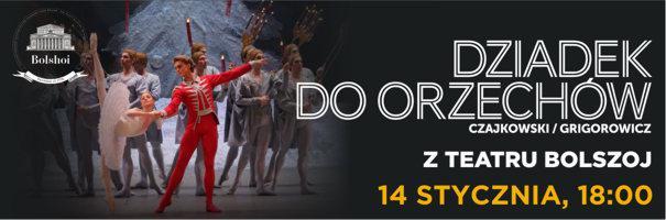 """""""Dziadek do orzechów"""" z moskiewskiego Teatru Bolszoj"""