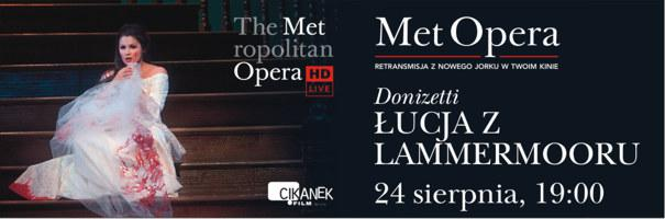 Met Opera – Łucja z Lammermooru