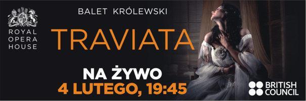 Royal Opera House na żywo - Traviata