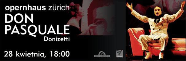 Opera HD: Don Pasquale - Gaetano Donizetti - Zurych