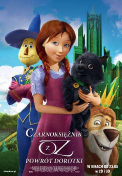 Czarnoksiężnik z Oz: Powrót Dorotki 3D