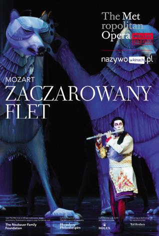 Met Opera: Zaczarowany flet