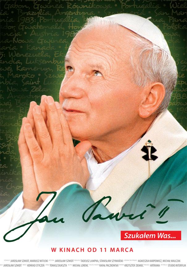 Jan Paweł II. Szukałem Was…