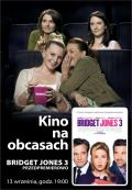 Kino na Obcasach: Bridget Jones 3