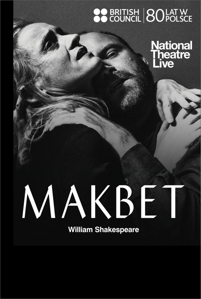 Bilety na: National Theatre Live: Makbet