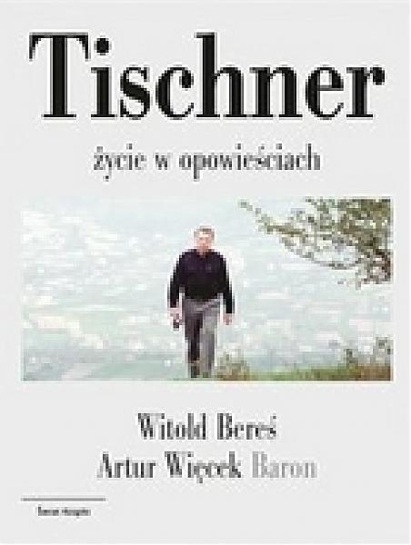 Tischner. Życie w opowieściach
